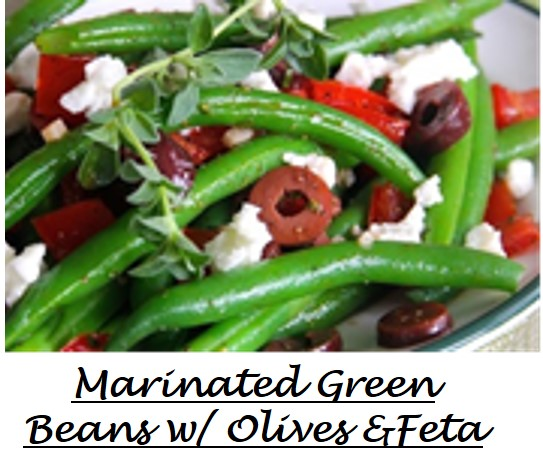 Marinated Green Beans  w olives Feta
